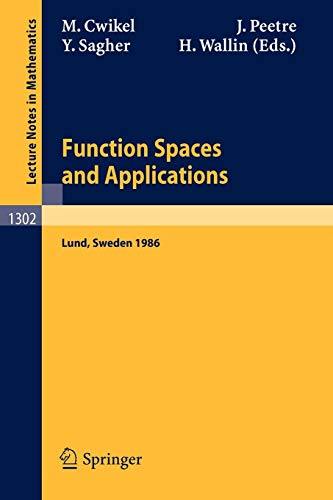 9783540189053: Function Spaces and Applications: Proceedings of the US-Swedish Seminar held in Lund, Sweden, June 15-21, 1986 (Lecture Notes in Mathematics)