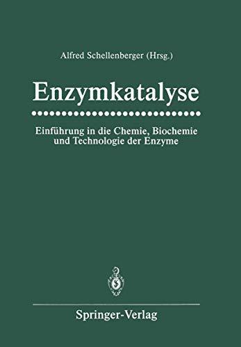 9783540189428: Enzymkatalyse: Einführung in die Chemie, Biochemie und Technologie der Enzyme