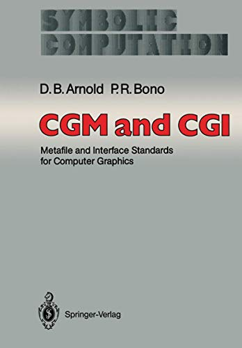 9783540189503: Cgm and Cgi: Metafile and Interface Standards for Computer Graphics