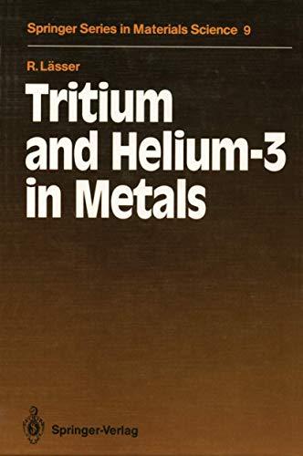 9783540190561: Tritium and Helium-3 in Metals (Springer Series in Materials Science)