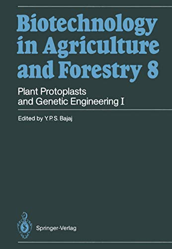 9783540191940: Plant Protoplasts and Genetic Engineering I (Biotechnology in Agriculture and Forestry)