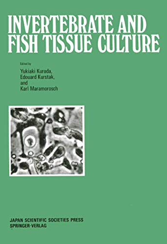 9783540192084: Invertebrate and Fish Tissue Culture: Proceedings of the Seventh International Conference on Invertebrate and Fish Tissue Culture, Japan, 1987