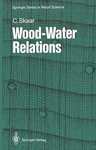 9783540192589: Wood-Water Relations (Springer Series in Wood Science)