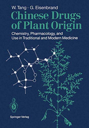 9783540193098: Chinese Drugs of Plant Origin: Chemistry, Pharmacology, and Use in Traditional and Modern Medicine