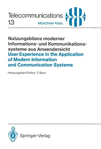 9783540194118: Nutzungsbilanz moderner Informations- und Kommunikationssysteme aus Anwendersicht / User Experience in the Application of Modern Information and ... Kongresses / Pro (Telecommunications)