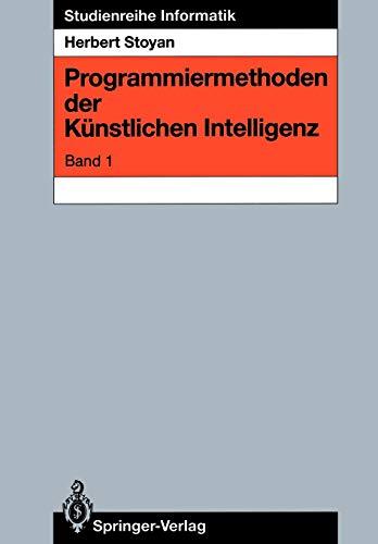9783540194187: Programmiermethoden der Künstlichen Intelligenz: Band 1 (Studienreihe Informatik)