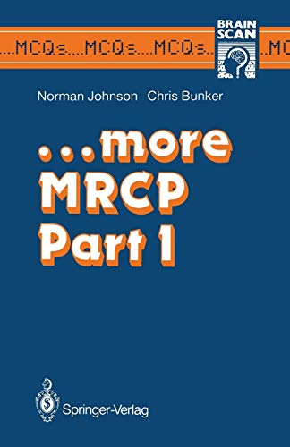 9783540195078: ...more MRCP Part 1 (MCQ's...Brainscan)