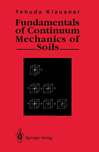 9783540195467: Fundamentals of Continuum Mechanics of Soils