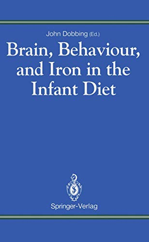 9783540196051: Brain, Behaviour, and Iron in the Infant Diet