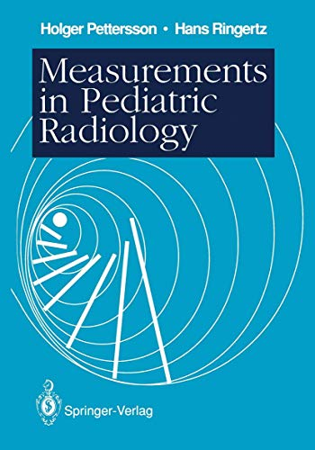 Measurements in Pediatric Radiology: Pettersson, Holger, Ringertz,