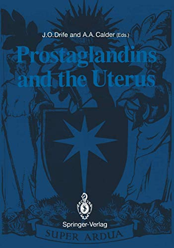 9783540197195: Prostaglandins and the Uterus (Royal College of Obstetricians and Gynaecologists Study Group)