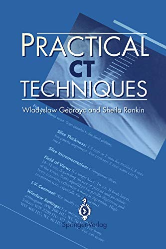 9783540197263: Practical CT Techniques