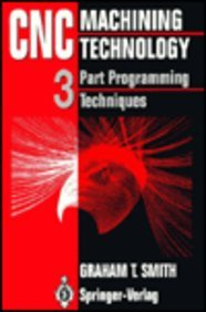 9783540198307: CNC Machining Technology: Volume 3: Part Programming Techniques (v. 3)