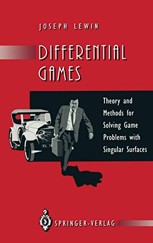 9783540198413: Differential Games: Theory and Methods for Solving Game Problems with Singular Surfaces