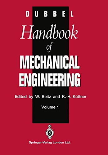 Dubbel: Handbook of Mechanical Engineering.: W. Beitz and