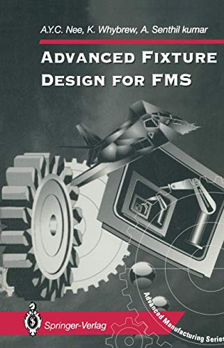 9783540199083: Advanced Fixture Design for FMS (Advanced Manufacturing)