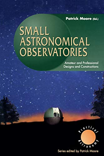 Small Astronomical Observatories: Amateur and Professional Designs