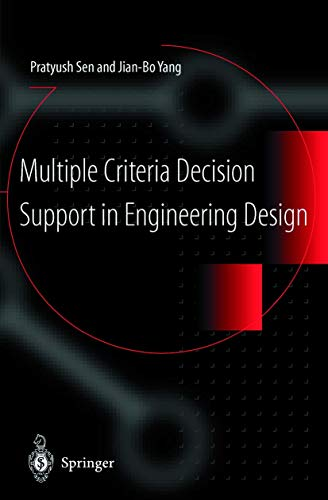 Multiple Criteria Decision Support in Engineering Design: Sen, Pratyush and