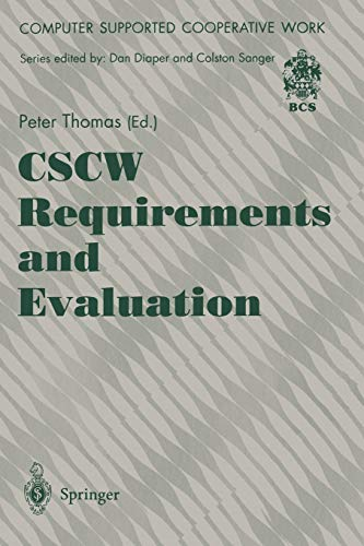 9783540199632: CSCW Requirements and Evaluation (Computer Supported Cooperative Work)