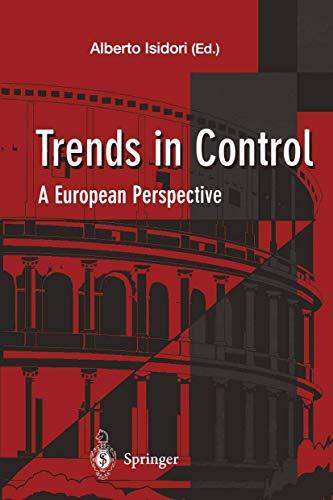 Trends in Control: A European Perspective: Alberto Isidori