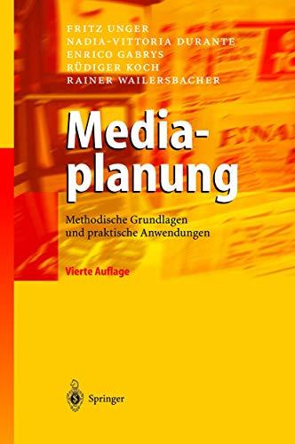 9783540200123: Mediaplanung: Methodische Grundlagen Und Praktische Anwendungen