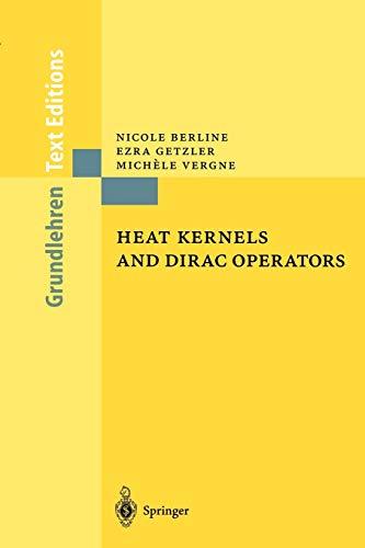 9783540200628: Heat Kernels and Dirac Operators (Grundlehren Text Editions)