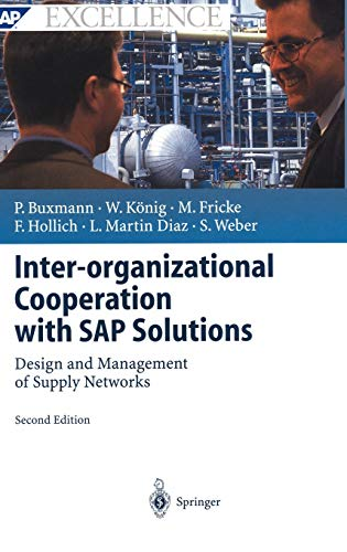 9783540200758: Inter-organizational Cooperation with SAP Solutions: Design and Management of Supply Networks (SAP Excellence)