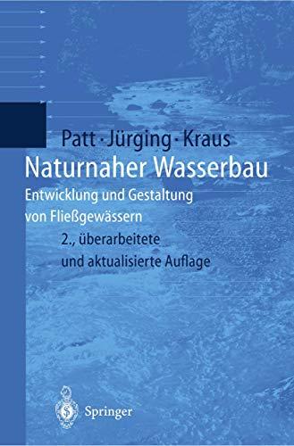9783540200956: Naturnaher Wasserbau: Entwicklung Und Gestaltung Von Flieagewassern