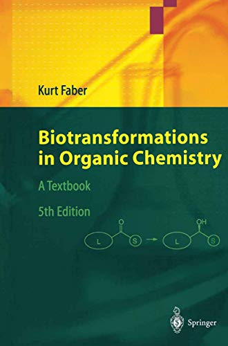 9783540200970: Biotransformations in Organic Chemistry: A Textbook