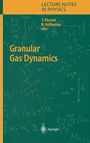 9783540201106: Granular Gas Dynamics (Lecture Notes in Physics)