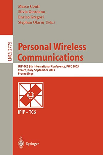 Personal Wireless Communications: IFIP-TC6 8th International Conference,: Marco Conti, Stephan