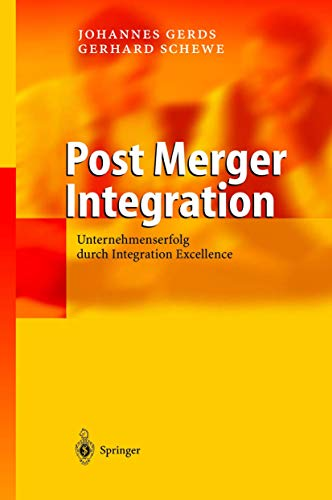 9783540201403: Post Merger Integration: Unternehmenserfolg Durch Integration Excellence