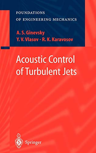 9783540201434: Acoustic Control of Turbulent Jets (Foundations of Engineering Mechanics)