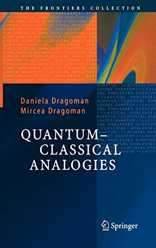 9783540201472: Quantum-Classical Analogies (The Frontiers Collection)