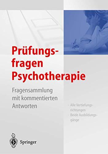 9783540201816: Prüfungsfragen Psychotherapie: Fragensammlung mit kommentierten Antworten (German Edition)