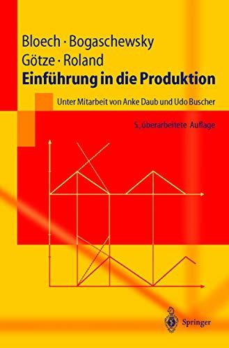 9783540201861: Einfuhrung in Die Produktion (Springer-Lehrbuch)