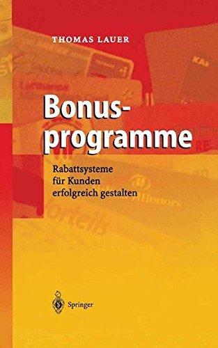 9783540202417: Bonusprogramme: Rabattsysteme für Kunden erfolgreich gestalten