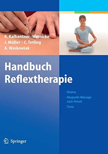 9783540202899: Handbuch Reflextherapie: Shiatsu. Akupunkt-Massage Nach Penzel. Tuina