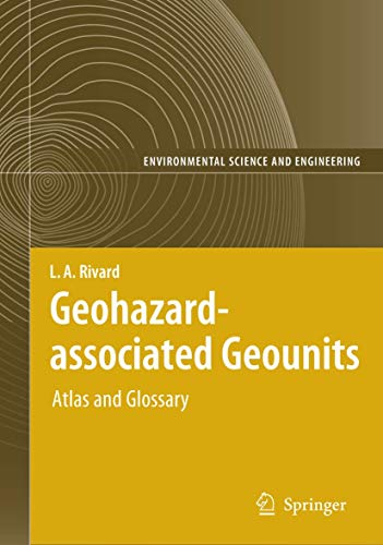 Geohazard-Associated Geounits: Atlas and Glossary [With CDROM] (Hardcover): Lambert A. Rivard