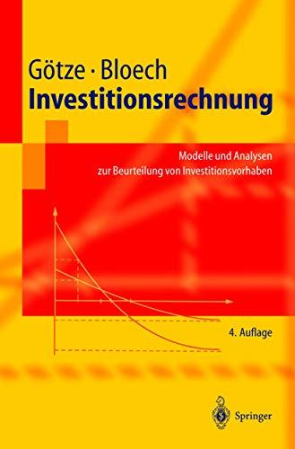 9783540203100: Investitionsrechnung: Modelle und Analysen zur Beurteilung von Investitionsvorhaben (Springer-Lehrbuch) (German Edition)