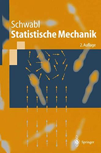 9783540203605: Statistische Mechanik (Springer-Lehrbuch) (German Edition)