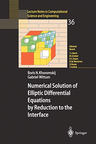 9783540204060: Numerical Solution of Elliptic Differential Equations by Reduction to the Interface