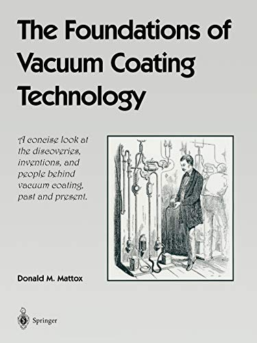 9783540204107: The Foundations of Vacuum Coating Technology