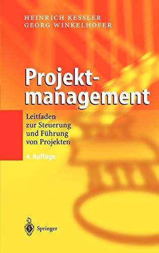 9783540204442: Projektmanagement: Leitfaden zur Steuerung und F�hrung von Projekten