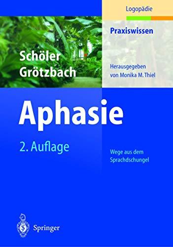 9783540204695: Aphasie (Praxiswissen Logopadie)