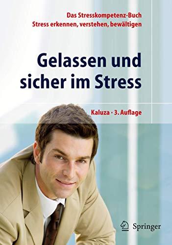 9783540204893: Gelassen und Sicher im Stress: Das Stresskompetenz-Buch - Stress erkennen, verstehen, bewältigen (German Edition)