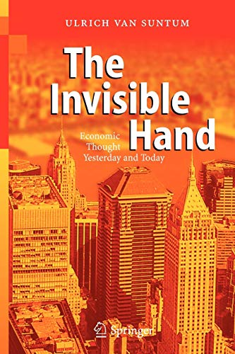 9783540204978: The Invisible Hand: Economic Thought Yesterday and Today