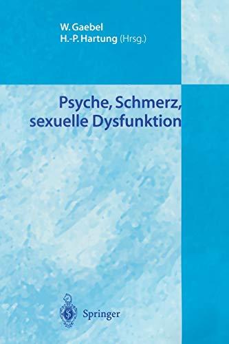 9783540205036: Psyche, Schmerz, sexuelle Dysfunktion