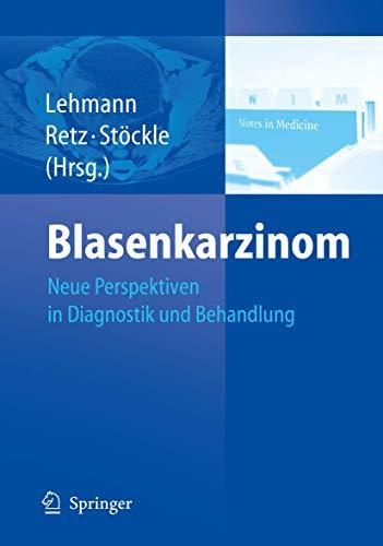 9783540205043: Blasenkarzinom: Neue Perspektiven in Der Behandlung