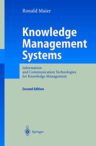 9783540205470: Knowledge Management Systems: Information and Communication Technologies for Knowledge Management